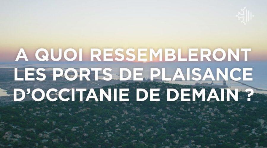 Les ports de plaisance de demain en Occitanie