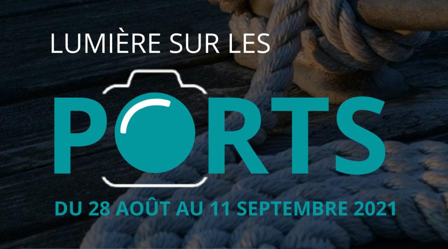 """Concours photos """"Lumière sur les Ports"""""""